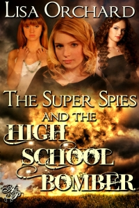 The Super Spies and the High School Bomber cover art