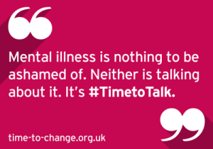 Mental illness is nothing to be ashamed of. Neither is talking about it. It's time to talk.