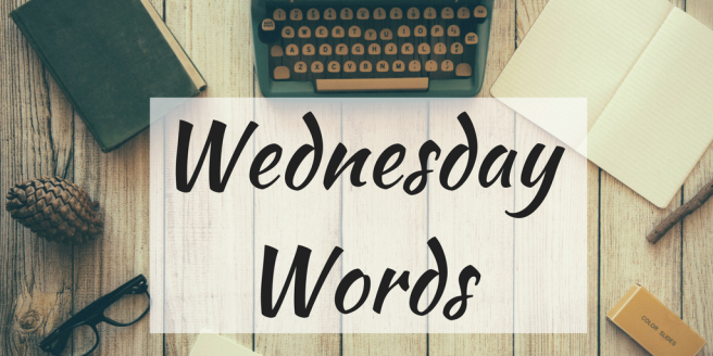 Wednesday Words graphic